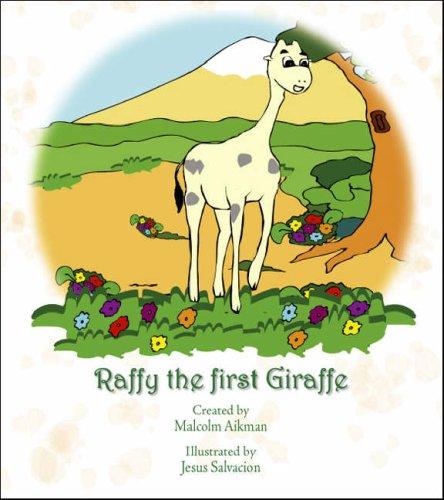 9781425145521: Raffy The first Giraffe