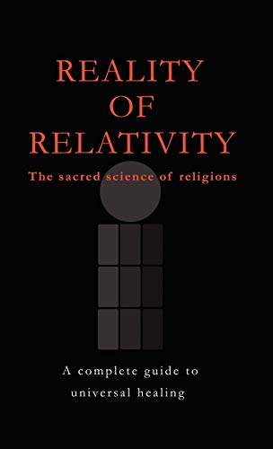 Reality of Relativity: The Sacred Science of Religions: D. O. M. Pty Ltd Arpardi