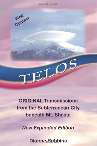 9781425146658: Telos: Original Transmissions from the Subterranean City beneath Mt. Shasta New Expanded Edition