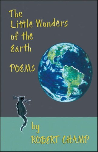 9781425146771: The Little Wonders of the Earth: Poems