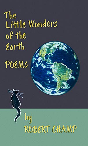 9781425146795: The Little Wonders of the Earth: Poems