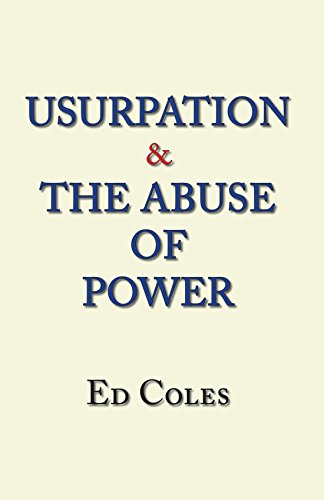 9781425146955: Usurpation & The Abuse of Power
