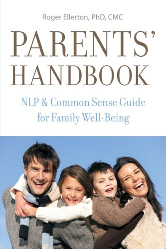 9781425147907: Parents' Handbook: NLP and Common Sense Guide for Family Well-Being