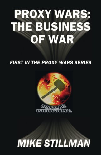 9781425150327: Proxy Wars: The Business of War