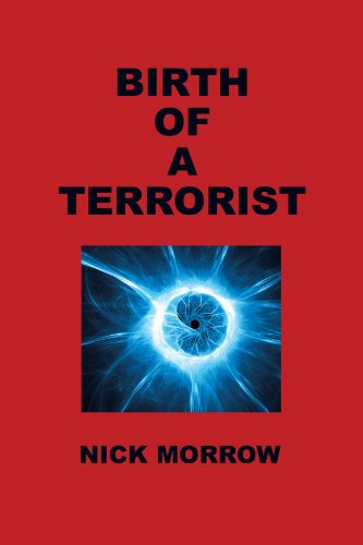 9781425151843: Birth of a Terrorist