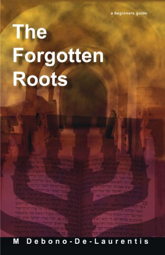 9781425156848: The Forgotten Roots: A Beginners Guide To Judaic Roots