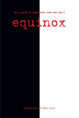 9781425157197: Equinox : In A World Of Compromise Some Men Don't