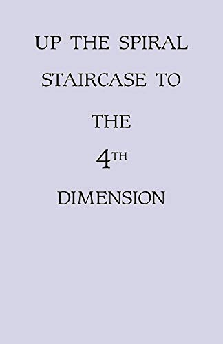 Up The Spiral Staircase To The 4th Dimension: Muriel Graves