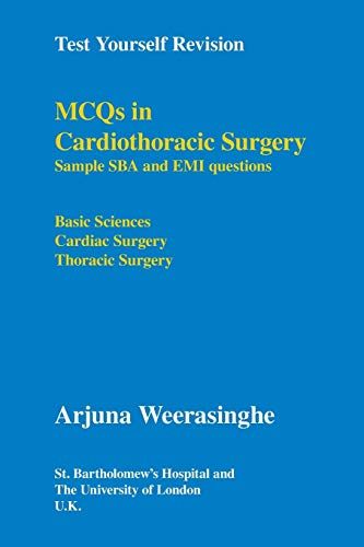 9781425158149: Test Yourself Revision: MCQs in Cardiothoracic Surgery - Sample SBA and EMI questions - Basic Sciences, Cardiac Surgery, Thoracic Surgery
