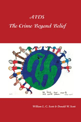 9781425159085: AIDS: The Crime Beyond Belief
