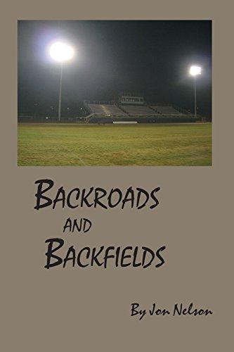 9781425160678: Backroads and Backfields