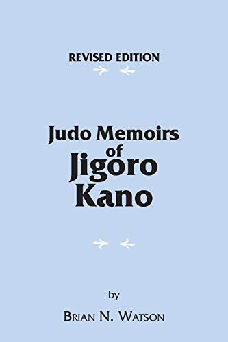 9781425163495: Judo Memoirs of Jigoro Kano