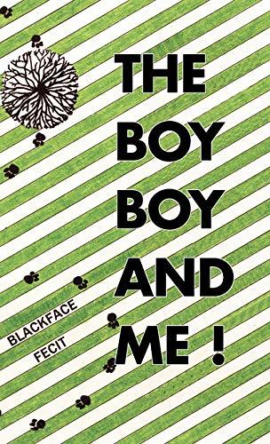 The Boy Boy and Me!: Blackface