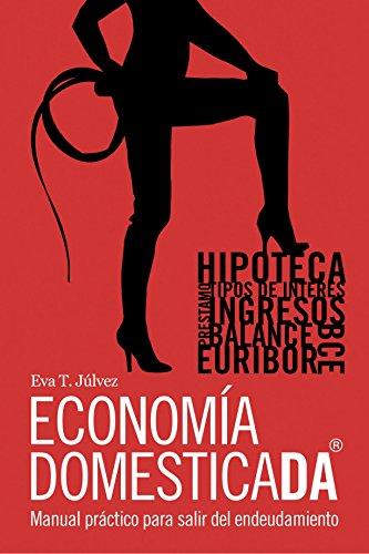 9781425165345: Economía Domesticada: (Spanish Edition)