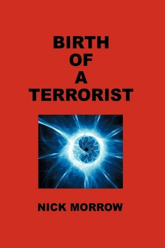 9781425165611: Birth of a Terrorist