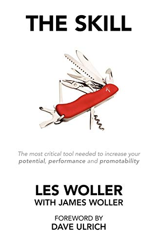 9781425166199: The Skill: The Most Critical Tool Needed to Increase Your Potential, Performance and Promotability