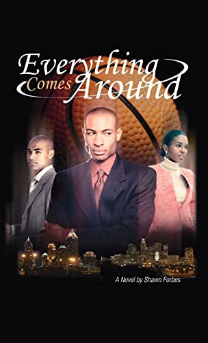 Everything Comes Around: Shawn Forbes