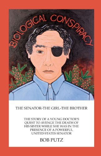 9781425169589: Biological Conspiracy: The Senator,The Girl, The Brother