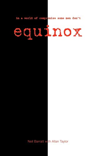 9781425169718: Equinox: In a World of Compromise Some Men Don't