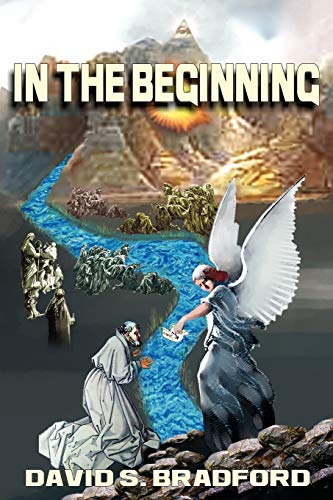 In the Beginning: Building the Temple of Zion: David S. Bradford