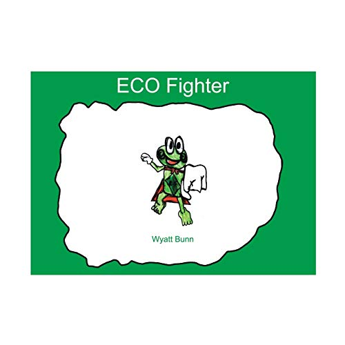 9781425172671: Eco Fighter
