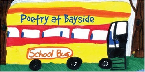9781425172893: Poetry at Bayside: An Anthology of Poetry by Students at Bayside Middle School