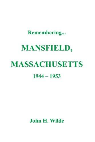 9781425173517: Remembering . . . Mansfield, Massachusetts 1944-1953