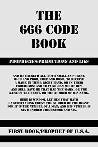 9781425175948: The 666 Code Book: Prophecies/Predictions And Lies