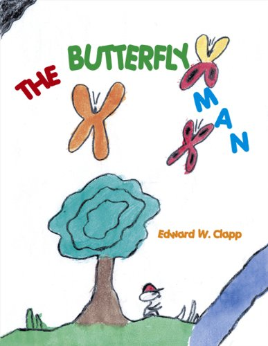 The Butterfly Man: Edward W. Clapp