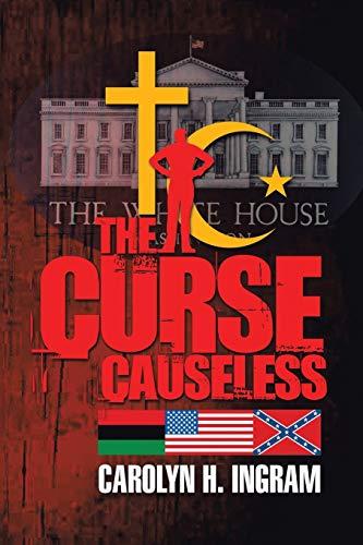 9781425180898: The Curse Causeless