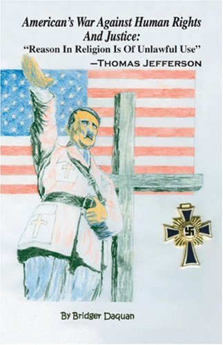 American's War Against Human Rights And Justice: Reason In Religion Is Of Unlawful Use - ...