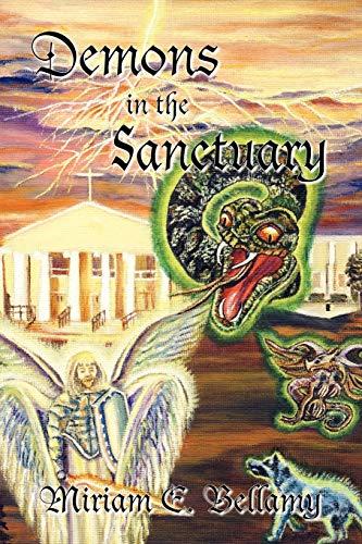Demons in the Sanctuary: Miriam E. Bellamy
