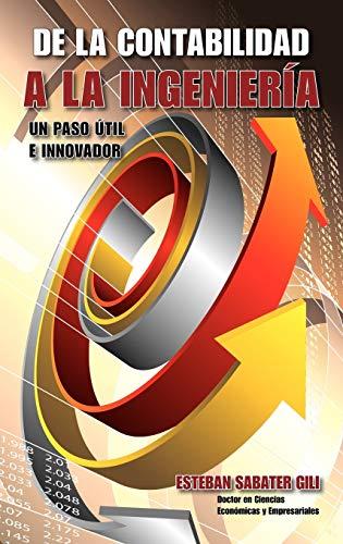 de La Contabilidad a la Ingeniera: Esteban Sabater Gili