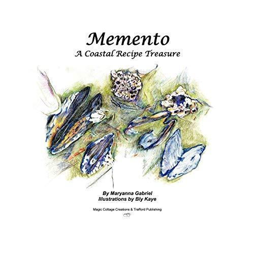 Memento: A Coastal Recipe Treasure: Maryanna Gabriel