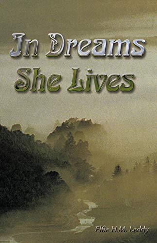 In Dreams She Lives: Elfie H. M. Leddy