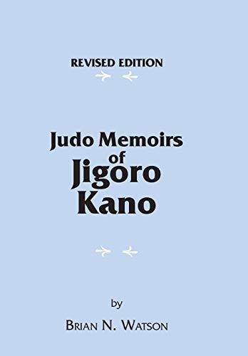 9781425187712: Judo Memoirs of Jigoro Kano