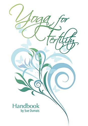 9781425188832: Yoga for Fertility Handbook