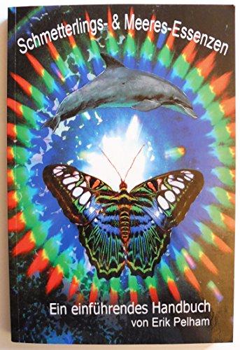 9781425189273: Schmetterlings & Meeres Essenzen: Ein Einfuhrendes Handbuch