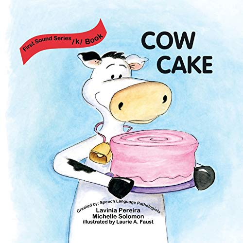9781425189518: Cow Cake (First Sound Series/K/book)