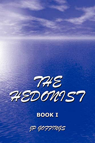 9781425191566: The Hedonist: The Remake