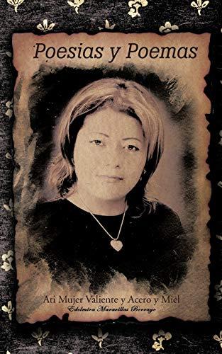 9781425191627: Poesias y Poemas: Ati Mujer Valiente y Acero y Miel
