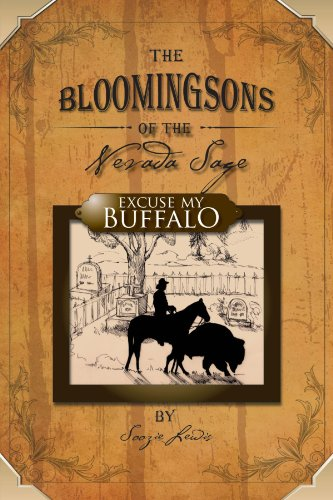 The Bloomingsons of the Nevada Sage : Excuse my Buffalo: Lewis, Soozie