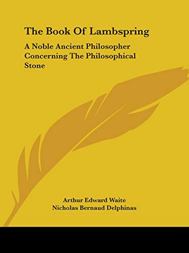 9781425300227: The Book Of Lambspring: A Noble Ancient Philosopher Concerning The Philosophical Stone