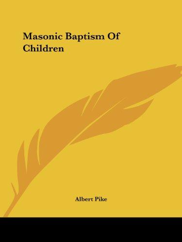 9781425303181: Masonic Baptism Of Children