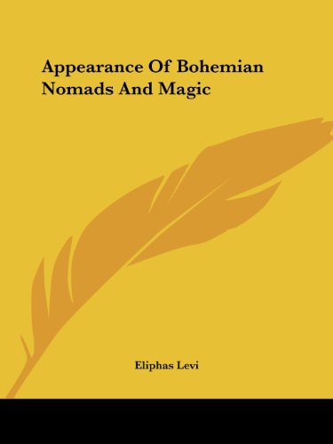 9781425305291: Appearance Of Bohemian Nomads And Magic