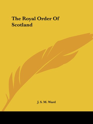 9781425306069: The Royal Order Of Scotland