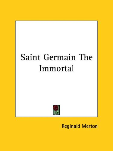 9781425306632: Saint Germain the Immortal