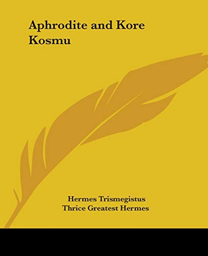 9781425308643: Aphrodite and Kore Kosmu