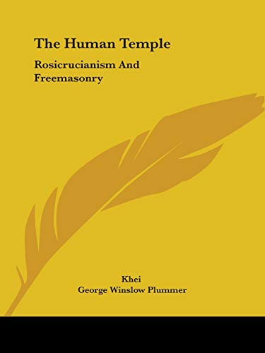 9781425315979: The Human Temple: Rosicrucianism And Freemasonry
