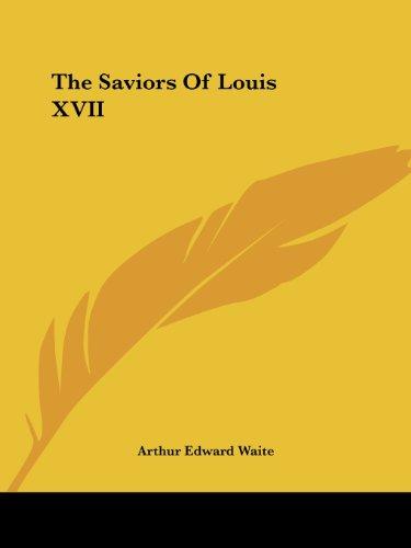 9781425317300: The Saviors Of Louis XVII